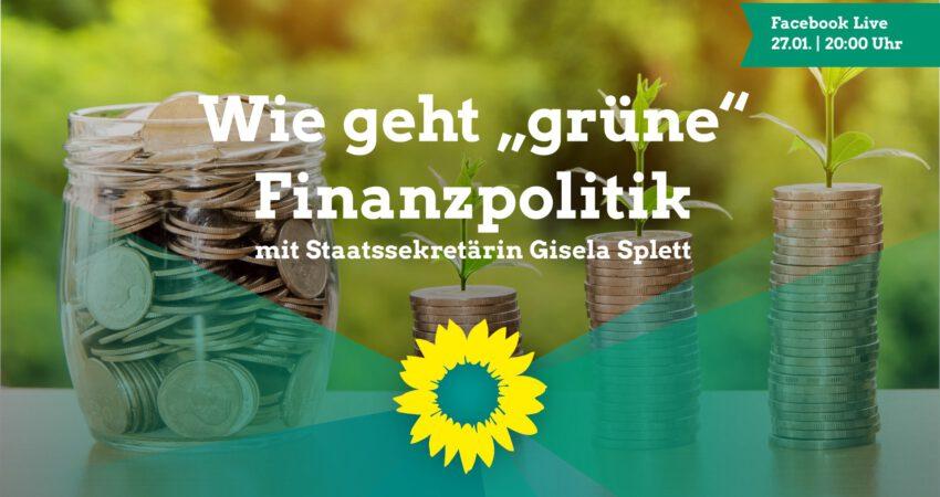 Wie geht grüne Finanzpolitik